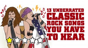 13 Underrated Classic Rock Songs You Need To Hear
