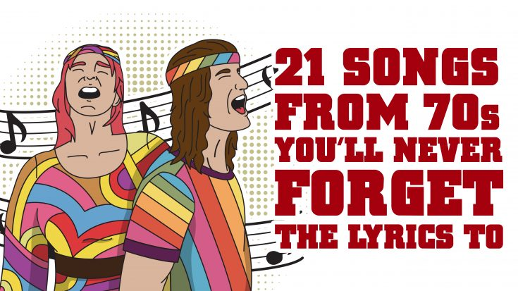 21 Songs From 70s You'll Never Forget The Lyrics To | Society Of Rock Videos