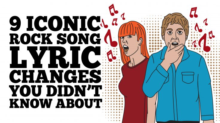 9 Iconic Rock Song Lyric Changes You Didn't Know About | Society Of Rock Videos