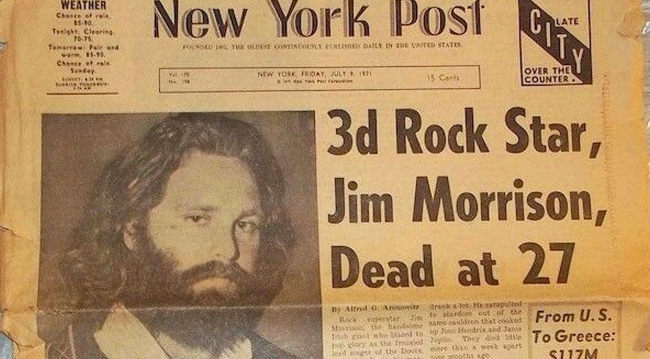 July 3, 1971: Jim Morrison Dies At 27, And The World Gets ...