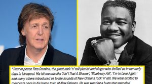 "Paul McCartney Pens An Emotional Letter To His ""Influence"" Fats Domino…"