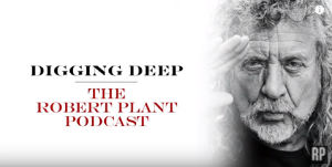 Robert Plant Revisits How He Started His Solo Career Through His Podcast