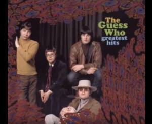 5 Songs To Summarize The Career Of The Guess Who