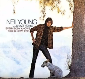 "Album Review: ""Everybody Knows This Is Nowhere"" BY Neil Young"