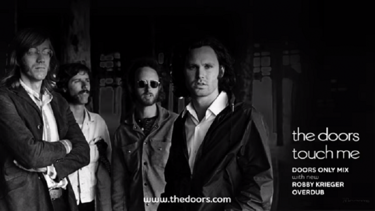 """The Doors Streams New Mix Of """"Touch Me"""" 