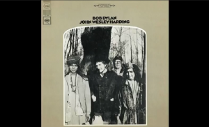 "Album Review: ""John Wesley Harding"" by Bob Dylan"