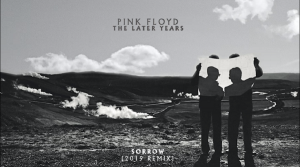 "Pink Floyd Streams New Mix Of ""Sorrow"""