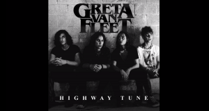 "The Story Behind ""Highway Tune"" By Greta Van Fleet"