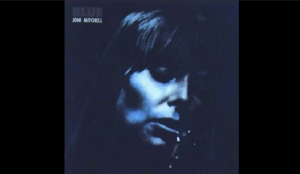 "Album Review: ""Blue"" by Joni Mitchell"
