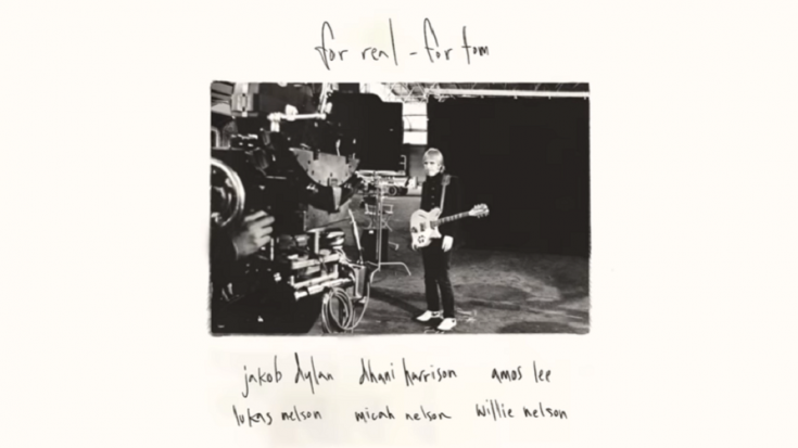 """Watch Tom Petty's """"For Real"""" Covered By Willie Nelson, Jakob Dylan, and Dhani Harrison"""