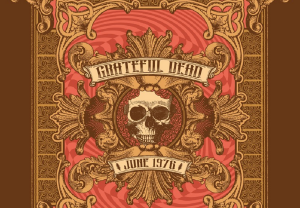 "The Grateful Dead Announce Box Set Titled ""June 1976"""