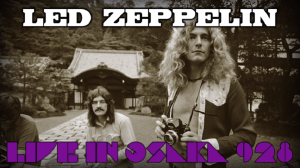 Listen And Relive Led Zeppelin In Osaka Back In 1971