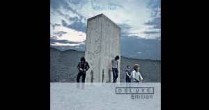 ILCR Pick: 5 Songs From 'Who's Next' By The Who