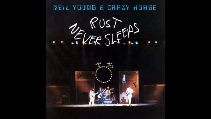 """ILCR Pick: 5 Songs From """"Rust Never Sleeps"""" By Neil Young & Crazy Horse 