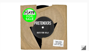 "The Pretenders Release New Single ""Hate For Sale"""