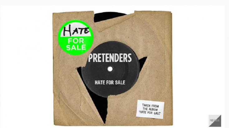 """The Pretenders Release New Single """"Hate For Sale"""" 