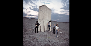 """3 Albums To Listen To If You Like """"Who's Next"""" By The Who"""