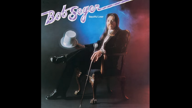 "Album Review: ""Beautiful Loser"" By Bob Seger 