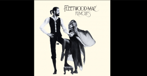 "Fleetwood Mac | The 5 Songs To Summarize The Album ""Rumours"""