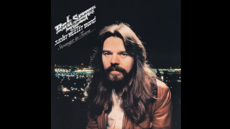 "Story | The Release Of ""Stranger In Town"" By Bob Seger and the Silver Bullet Band 