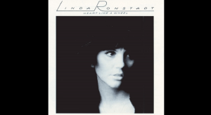 "Story | Behind The Song ""When Will I Be Loved"" By Linda Ronstadt"