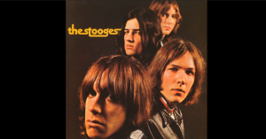 Relive 5 Songs Popularized By Iggy Pop & the Stooges