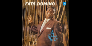"Album Review: ""The Fabulous ""Mr. D"""" By Fats Domino"
