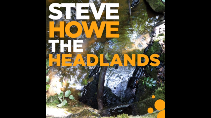"Yes Guitarist Steve Howe Releases Instrumental Track ""The Headlands"" 