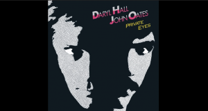 "Album Review: ""Private Eyes"" By Hall & Oates"