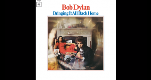"Album Review: ""Bringing It All Back Home"" By Bob Dylan"