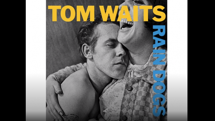 "Album Review: ""Rain Dogs"" By Tom Waits 