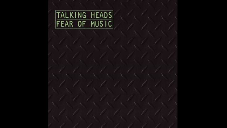 "Album Review: ""Fear of Music"" By Talking Heads 