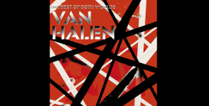 "The Story Of ""Right Now"" By Van Halen"