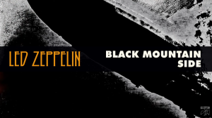 "5 Facts About ""Black Mountain Side"" By Led Zeppelin"