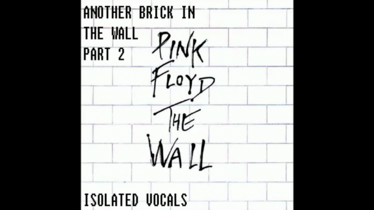 Hear The Isolated Vocals Of Pink Floyd's 'Another Brick In The Wall Pt. II'   Society Of Rock Videos