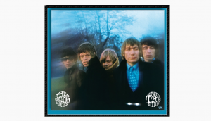 The Story Of 'Between The Buttons' By The Rolling Stones And Why They Hate It