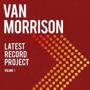 Van Morrison Announces 'Latest Record Project' Double LP