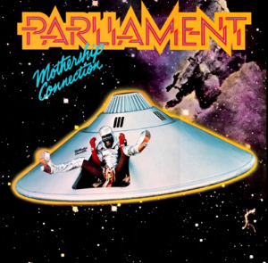 Album Review: 3 Songs That Represent 'Mothership Connection' By Parliament